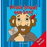 NOACH BOUWT EEN BOOT (Buddy Boekjes)