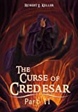 The Curse of Credesar, Part 2 (The Curse of Credesar Series)