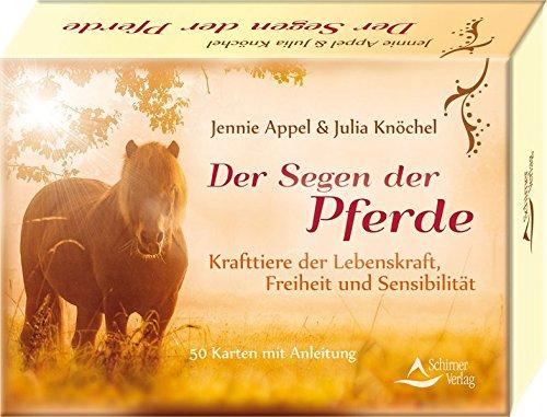 Der Segen der Pferde: Krafttiere der Lebenskraft, Freiheit und Sensibilität - 50 Karten mit Anleitung