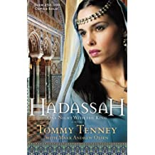 Hadassah: One Night With the King by Tommy Tenney (2005-01-01)