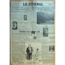 JOURNAL (LE) [No 13701] du 22/04/1930 - LA CONFERENCE NAVALE - LES CONCURRENTS DU TOUR DE FRANCE - L'EQUIPE GALLOISE DE RUGBY A VAINCU L'EQUIPE FRANCAISE - LA GENESE DU DRAME QUI PROVOQUA LA FUSILLADE DU BOULEVARD MACDONALD - AU CAMPS DES ITALIENS DE PANTIN - DESSIN DE GUILLAUME - LE BARON EDOUARD DE ROTHSCHILD
