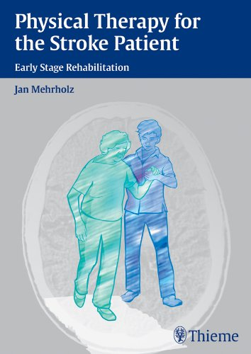 Physical therapy for the stroke patient by jan mehrholz albert physical therapy for the stroke patient by jan mehrholz fandeluxe Choice Image