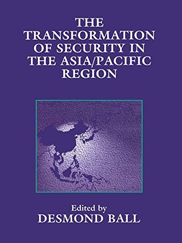 The Transformation of Security in the Asia/Pacific Region (Strategic Studies) (English Edition)
