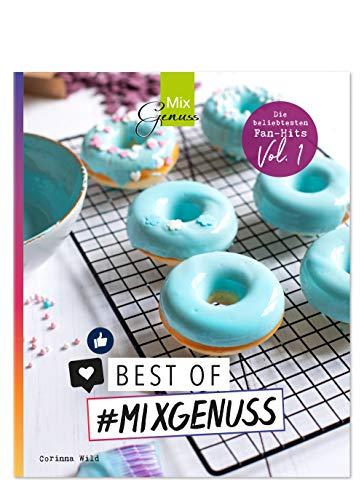 Best of #MIXGENUSS: Unsere beliebtesten Fan-Hits mit dem Thermomix!