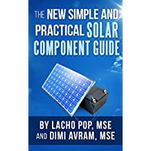 The New Simple And Practical Solar Component Guide (English Edition)