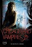 Chicagoland Vampires: Eiskalte Bisse