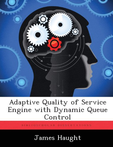 Adaptive Quality of Service Engine with Dynamic Queue Control