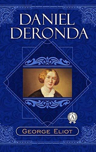 Daniel Deronda (Perfectly Annotated) (English Edition)