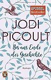 Bis ans Ende der Geschichte: Roman - Jodi Picoult