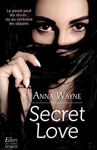 Secret love par [Wayne, Anna]