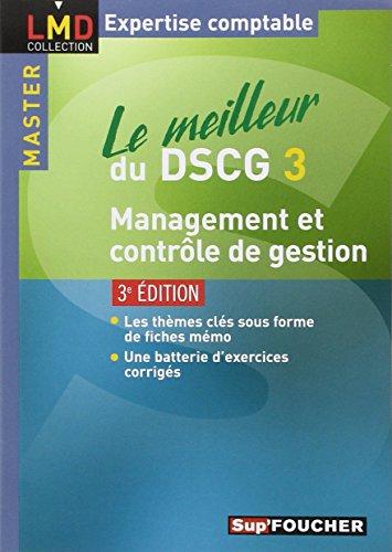 Le meilleur du DSCG 3 Management et contrôle de gestion 3e édition