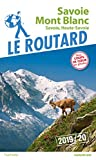 Guide du Routard Savoie Mont Blanc 2019/20...