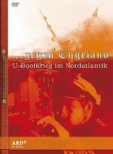 ... gegen Engeland - U-Bootkrieg im Nordatlantik