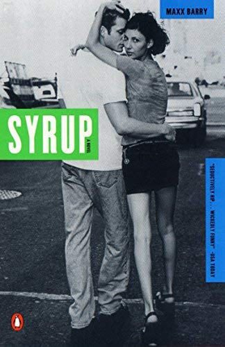 Syrup by Maxx Barry (2000-07-01)
