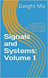 Signals and Systems: Volume 1: Learning Activity Packages for Linear Time-Invariant Systems with Deterministic and Random Signals (English Edition)