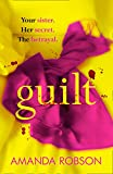 #7: Guilt: The Sunday Times best selling psychological thriller that you need to read in 2018