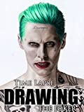 Clip: Time Lapse Drawing: The Joker [OV]