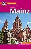 Mainz MM-City Reiseführer Michael Müller Verlag: Individuell reisen mit vielen praktischen Tipps und Web-App mmtravel.co