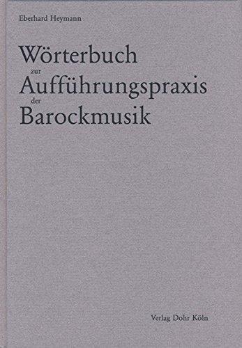 Wörterbuch zur Aufführungspraxis der Barockmusik