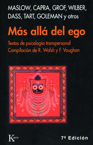 Más allá del ego: Textos de psicología transpersonal por Roger Walsh