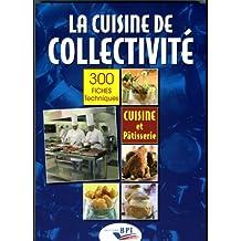 Restauration collective livres for Cuisine pour collectivite