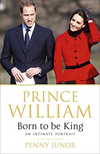 Prince William: Born to be King: An intimate portrait