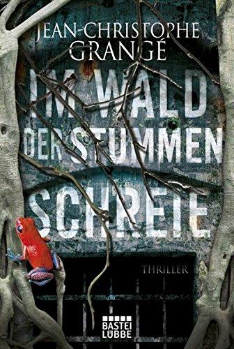 Im Wald der stummen Schreie: Thriller (Allgemeine Reihe. Bastei Lübbe Taschenbücher) -