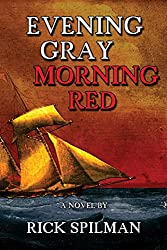 Evening Gray Morning Red