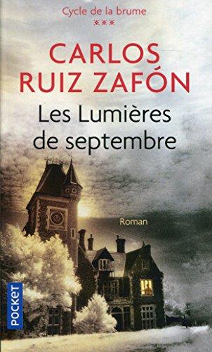Les Lumières de septembre (3) par Carlos Ruiz ZAFÓN