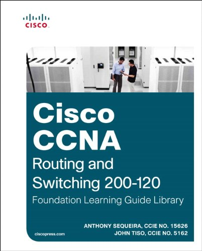 Cisco CCNA Routing and Switching 200-120 Foundation Learning Guide Library (Official Cert Guide) por Anthony Sequeira