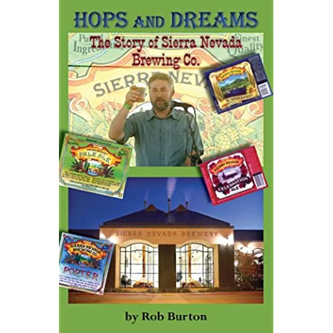 Hops and Dreams: The Story of Sierra Nevada Brewing Co. (English Edition)