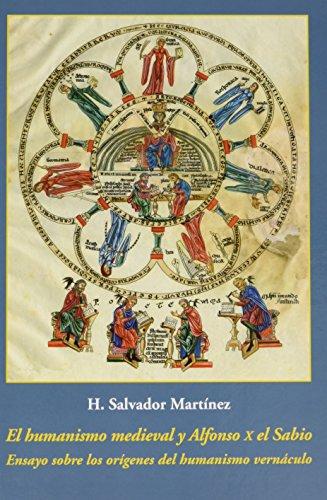 Portada del libro El Humanismo Medieval Y Alfonso X El Sabio