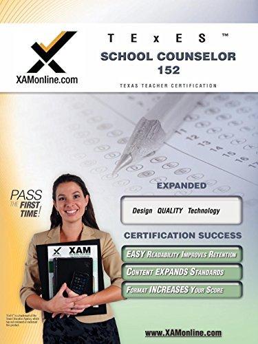 TExES School Counselor 152 Teacher Certification Test Prep Study Guide (XAM TEXES) by Sharon Wynne (2008-08-11)