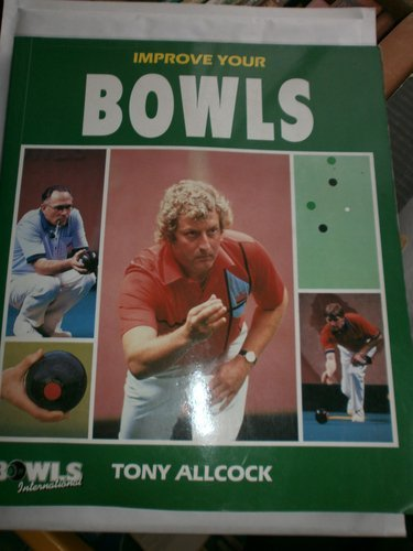 improve-your-bowls-by-tony-allcock-22-mar-1990-paperback