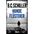 Der Hundeflüsterer - Thriller (German Edition)