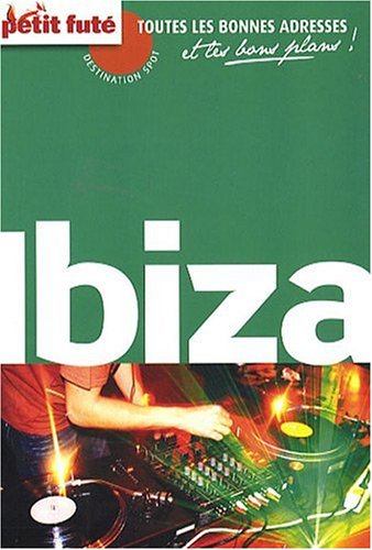 Carnet de Voyage Ibiza, 2009 Petit Fute