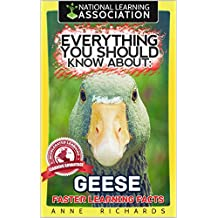 Everything You Should Know About: Geese Faster Learning Facts (English Edition)