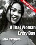 A Thai Woman Every Day: Beauty, Charm, and Danger