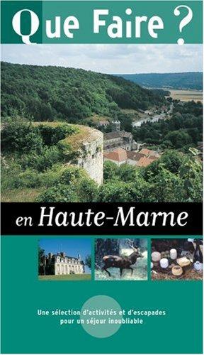 Que faire en Haute-Marne 2004