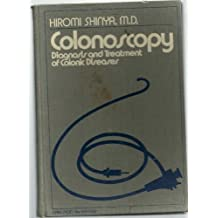 Colonoscopy: Diagnosis and Treatment of Colonic Disease