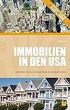 Immobilien in den USA: Ratgeber für alle zukünftigen Wohneigentümer