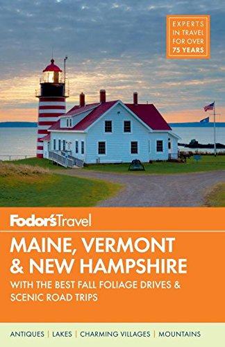 Fodor's Maine, Vermont, And New Hampshire (Fodor's Maine, Vermont, New Hampshire)