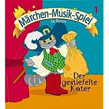 Der gestiefelte Kater (inkl. Playback-CD): Mini-Musical für kleine Aufführungen in Kindergarten, Musikschule, Vor- und Grundschule. (Aufführungsstücke und Musicals für Kinder)