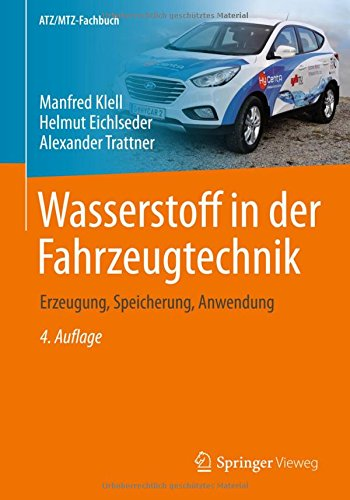 Wasserstoff in der Fahrzeugtechnik: Erzeugung, Speicherung, Anwendung (ATZ/MTZ-Fachbuch) Wirkungsgrad Motor