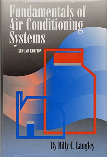 Fundamentals of Air Conditioning Systems por Billy C. Langley