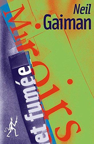 Miroirs et fumée (Litt Generale) par Neil Gaiman