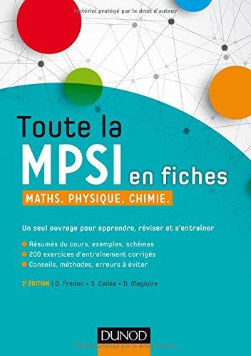 Toute la MPSI en fiches - 2ed - Maths, P...