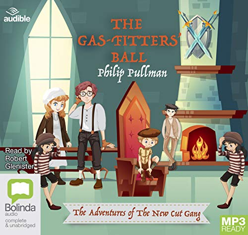 The Gas-Fitters' Ball (The New Cut Gang, Band 2) - Gas-ball