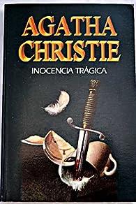 Inocencia trágica  par Agatha Christie