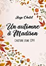 Un automne à Madison: L'histoire d'une GPA par Chatel